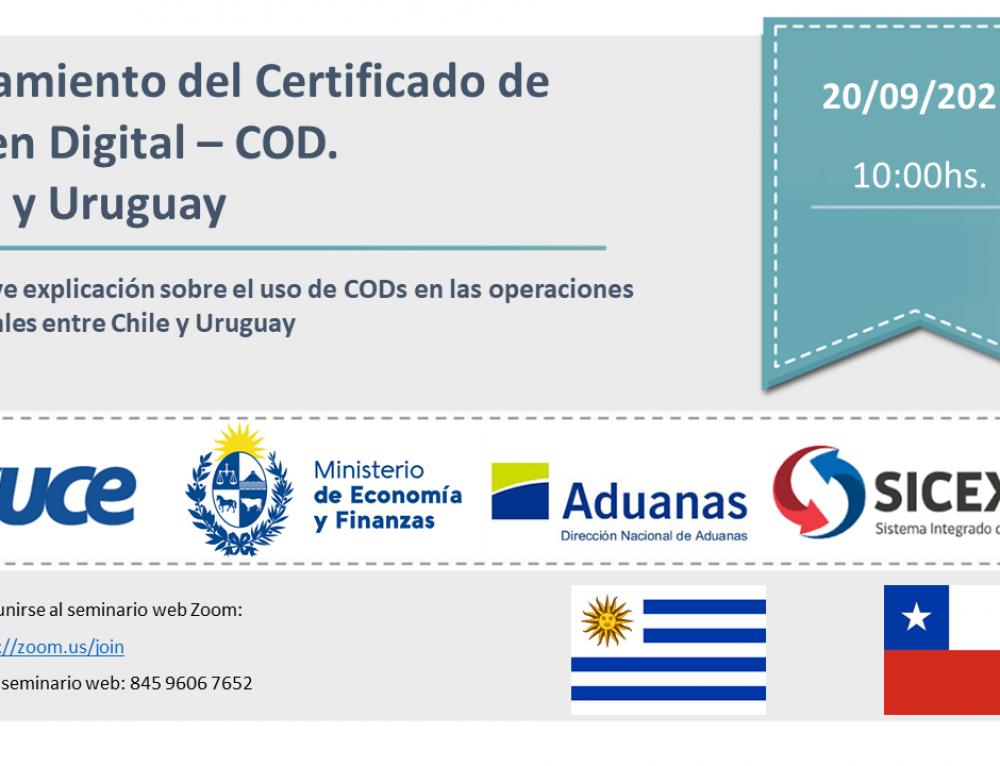 Invitación: Lanzamiento del Certificado de Origen Digital – COD. Chile y Uruguay